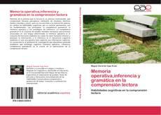 Portada del libro de Memoria operativa,inferencia y gramática en la comprensión lectora