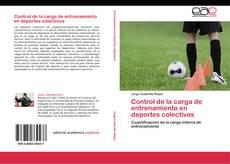 Bookcover of Control de la carga de entrenamiento en deportes colectivos