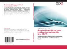 Buchcover von Ánodos bimetálicos para celdas de combustible tipo SOFC