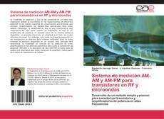 Bookcover of Sistema de medición AM-AM y AM-PM para transistores en RF y microondas