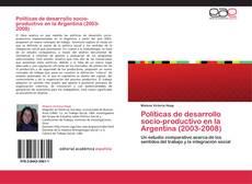 Обложка Políticas de desarrollo socio-productivo en la Argentina (2003-2008)