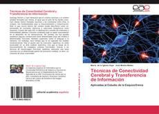 Bookcover of Técnicas de Conectividad Cerebral y Transferencia de Información