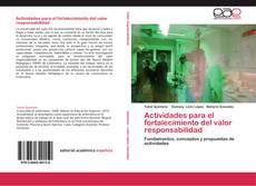 Bookcover of Actividades para el fortalecimiento del valor responsabilidad