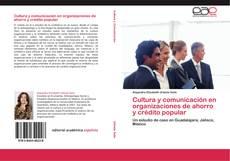 Portada del libro de Cultura y comunicación en organizaciones de ahorro y crédito popular