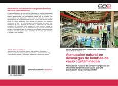 Portada del libro de Atenuación natural en descargas de bombas de vacío contaminadas