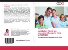 Обложка Actitudes hacia las características del niño adoptable