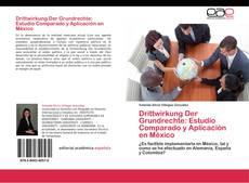 Buchcover von Drittwirkung Der Grundrechte: Estudio Comparado y Aplicación en México