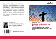 Bookcover of Religión e Identidad en Nueva España