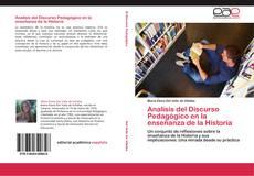 Bookcover of Analisis del Discurso Pedagógico en la enseñanza de la Historia