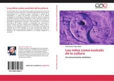 Bookcover of Los mitos como sustrato de la cultura