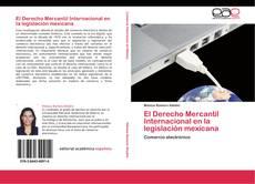 Bookcover of El Derecho Mercantil Internacional en la legislación mexicana