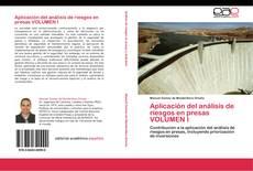 Portada del libro de Aplicación del análisis de riesgos en presas  VOLUMEN I