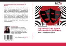 Bookcover of Organización del Teatro Independiente de México
