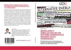 Portada del libro de MODELADO Y SIMULACION DE UN SISTEMA ENERGETICO BASADO EN EL HIDROGENO