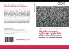 Buchcover von Caracterización de materiales mediante la dispersión ultrasónica