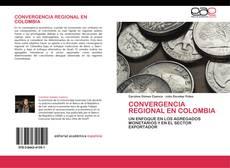 Capa do livro de Convergencia regional en Colombia