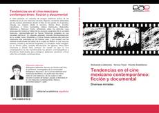 Capa do livro de Tendencias en el cine mexicano contemporáneo: ficción y documental
