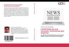 Capa do livro de Límite finito de una sucesión: fenómenos que organiza