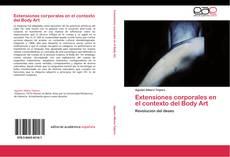 Bookcover of Extensiones corporales en el contexto del Body Art
