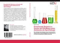 Portada del libro de Enseñando Química a través del EduBlog como Ambiente de Aprendizaje