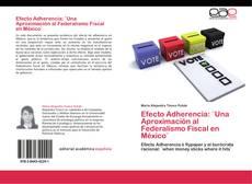 Portada del libro de Efecto Adherencia: ¨Una Aproximación al Federalismo Fiscal en México¨