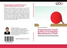 Обложка Programación Lineal Entera en la Industria Manufacturera Textil