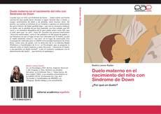 Portada del libro de Duelo materno en el nacimiento del niño con Síndrome de Down