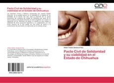 Capa do livro de Pacto Civil de Solidaridad y su viabilidad en el Estado de Chihuahua