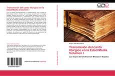 Capa do livro de Transmisión del canto litúrgico en la Edad Media  Volumen I