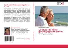Bookcover of La educación Física gerontogógica en el Perú