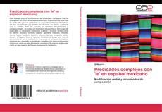 Capa do livro de Predicados complejos con 'le' en español mexicano