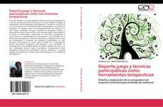 Capa do livro de Deporte,juego y técnicas participativas como herramientas terapéuticas