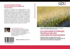 Bookcover of La iconicidad en biología. Construcción del concepto de homeostasis