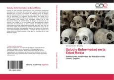 Bookcover of Salud y Enfermedad en la Edad Media