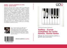 Bookcover of Solfeo - Curso completo en ocho tomos. Sexto tomo