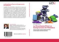 Capa do livro de La Enseñanza Para La Comprensión En Robótica