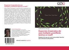 Capa do livro de Especies tropicales de uso múltiple:¿conflicto teórico o real?