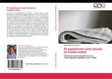 Bookcover of El zapatismo visto desde la modernidad