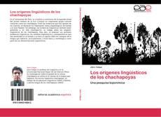 Portada del libro de Los orígenes lingüísticos de los chachapoyas