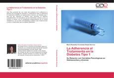 Copertina di La Adherencia al Tratamiento en la Diabetes Tipo 1