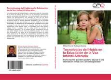 Portada del libro de Tecnologías del Habla en la Educación de la Voz Infantil Alterada