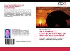 Bookcover of MEJORAMIENTO CONTINUO APLICADO EN MINERÍA SUBTERRÁNEA