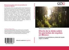 Capa do livro de Efecto de la dieta sobre los parásitos de coyotes en México