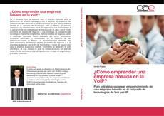 Portada del libro de ¿Cómo emprender una empresa basada en la VoIP?