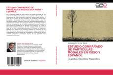 ESTUDIO COMPARADO DE PARTÍCULAS MODALES EN RUSO Y ESPAÑOL kitap kapağı