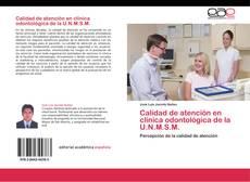 Portada del libro de Calidad de atención en clínica odontológica de la U.N.M.S.M.