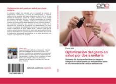 Portada del libro de Optimización del gasto en salud por dosis unitaria