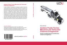 Buchcover von Análisis Fluido-Termo-Mecánico de Vehículos Cisterna Criogénicos