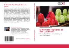 Portada del libro de El Mercado República de San Luis Potosí