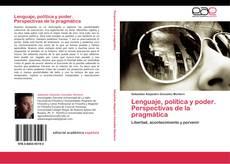 Portada del libro de Lenguaje, política y poder. Perspectivas de la pragmática